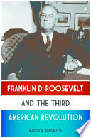 franklin d roosevelt and the third american revolution