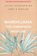 Marihuana  the Forbidden Medicine