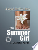 The Summer Girl a Movie Star Love Story