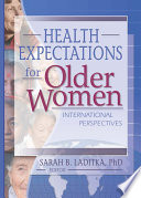 Health Expectations for Older Women