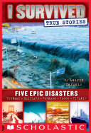 I Survived True Stories  Five Epic Disasters