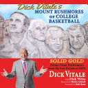 Dick Vitale's Mount Rushmores of College Basketball