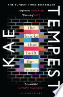 The Bricks That Built The Houses : electrifying debut novel takes us into the beating...