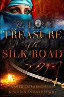 The Lost Treasure Of The Silk Road