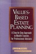 Values Based Estate Planning