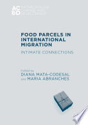 Food Parcels in International Migration