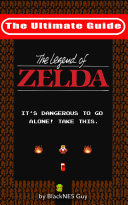 NES Classic  the Ultimate Guide to the Legend of Zelda
