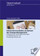 Interne Kommunikation als Element des Change Managements