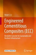 Engineered Cementitious Composites (ECC): Bendable Concrete for Sustainable and Resilient Infrastructure