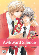 Awkward Silence, Vol. 1 (Yaoi Manga) : a popular boy on the...