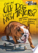 Can an Old Dog Learn New Tricks