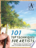 101 Top Techniques for Artists