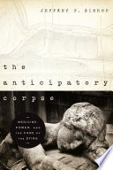 The Anticipatory Corpse