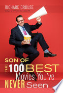 Son of the 100 Best Movies You ve Never Seen