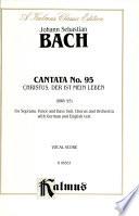 Cantata No. 95 -- Christus, der ist mein Leben