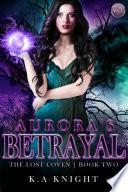 Aurora s Betrayal Book PDF