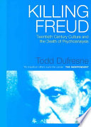 Killing Freud : 20th century, tracing the work...