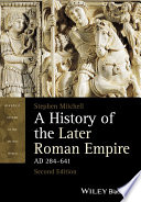 A History of the Later Roman Empire  AD 284 641
