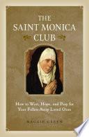 Book The Saint Monica Club
