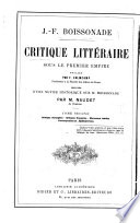 Critique litteraire sous le Premier Empire J. F. Boissonade