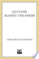 Go Close Against the Enemy Book PDF