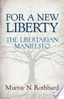 For a New Liberty  The Libertarian Manifesto