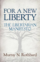 download ebook for a new liberty: the libertarian manifesto pdf epub