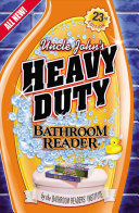 Uncle John s Heavy Duty Bathroom Reader