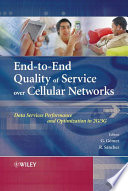 End to End Quality of Service over Cellular Networks