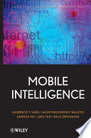 Mobile Intelligence : by mobile users and mobile technology....