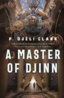 A Master of Djinn: A Novel