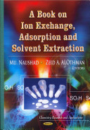 A Book on Ion Exchange, Adsorption and Solvent Extraction