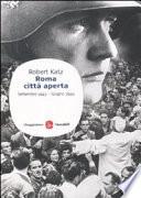 Roma città aperta. Settembre 1943-giugno 1944