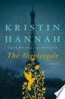 The nightingale / Kristin Hannah.