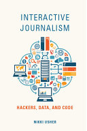 Ebook Interactive Journalism Epub Nikki Usher Apps Read Mobile