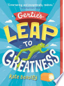 Gertie s Leap to Greatness