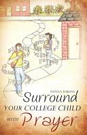 Surround Your College Child with Prayer