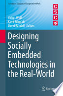 Designing Socially Embedded Technologies In The Real World