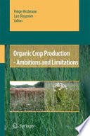 Organic Crop Production   Ambitions and Limitations