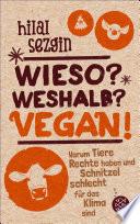 Wieso  Weshalb  Vegan
