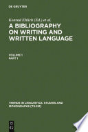 A Bibliography on Writing and Written Language