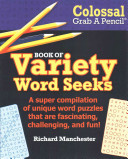 Colossal Grab a Pencil Book of Variety Word Seeks