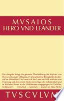 Hero und Leander und die weiteren antiken Zeugnisse