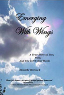 Emerging with Wings