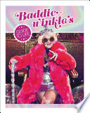 Baddiewinkle S Guide To Life