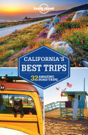 Lonely Planet California s Best Trips