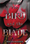 The Bird and the Blade Book Cover