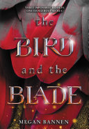 The Bird and the Blade Book