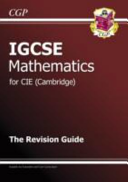 IGCSE Maths CIE  Cambridge  Revision Guide