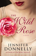 The Wild Rose : the tea rose and continued with the...